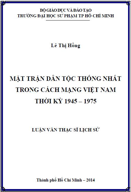 Mặt trận Dân tộc thống nhất trong cách mạng Việt Nam thời kỳ 1945 – 1975