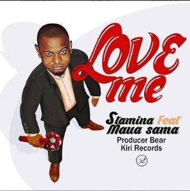 Stamina Ft. Mua Sama - Love Me Audio