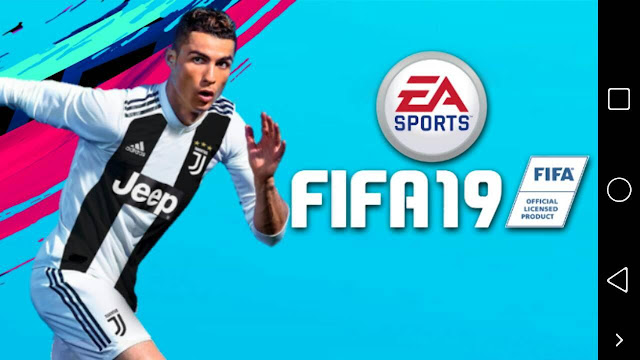 FIFA 19 Download For Android, FIFA 19 For Android