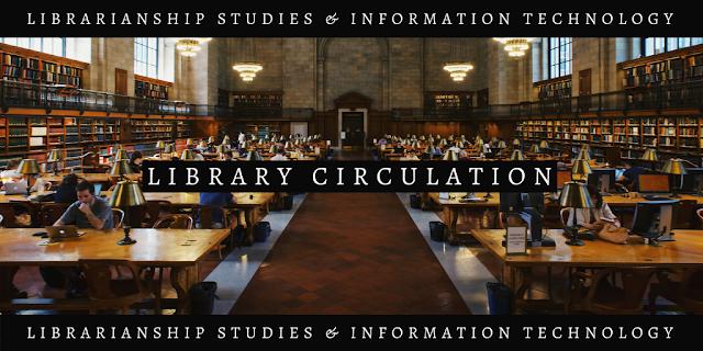 Library Circulation