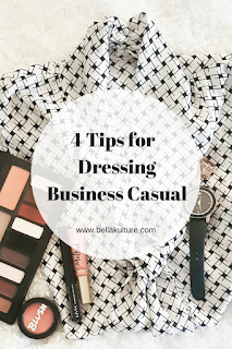 4 Tips for Dressing Business Casual