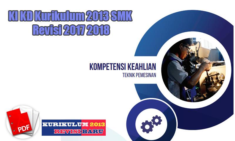 KI KD Kurikulum 2013 SMK Revisi 2017 2018