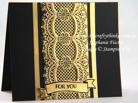 #thecraftythinker  #stampinup #cardmaking #blackandgoldcards #embossingtechniques #laceembossingfolder , Black & Gold card sets, Embossing Techniques, Metallic cards, Lace embossing folder, Stampin' Up Australia Demonstrator, Stephanie Fischer, Sydney NSW