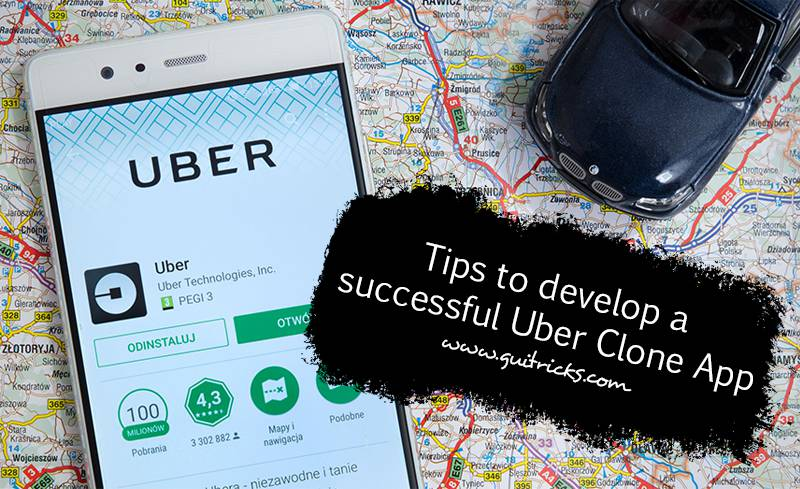 Tips To Develop A Successful Uber Clone App