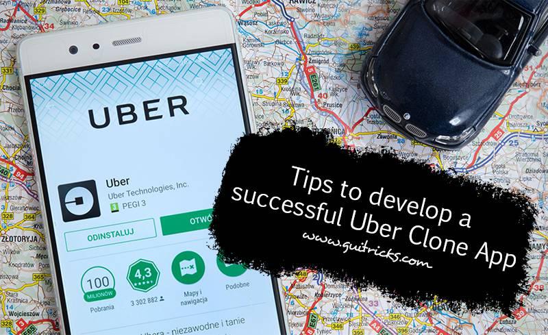 6 Best Tips To Develop A Successful Uber Clone App | GUI Tricks - In