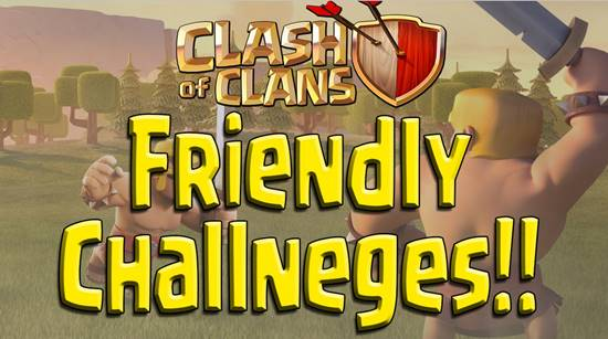Tutorial Cara Bermain COC Friendly Challenge Lawan Teman Clan Clash of Clans mengajak orang Battle Attack Gratis