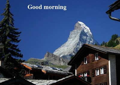 good morning images with nature for lover - switzerland matterhorn
