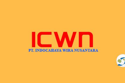 Lowongan Staff Administrasi PT. Indocahaya Wira Nusantara Paling Baru Juni 2018