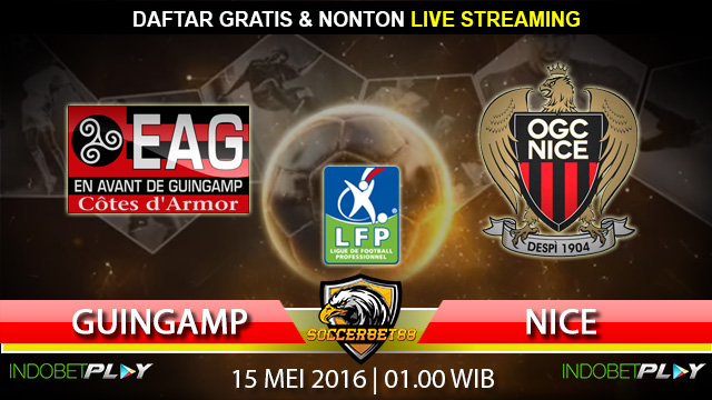 Prediksi Guingamp vs Nice 15 Mei 2016 (Liga Perancis)