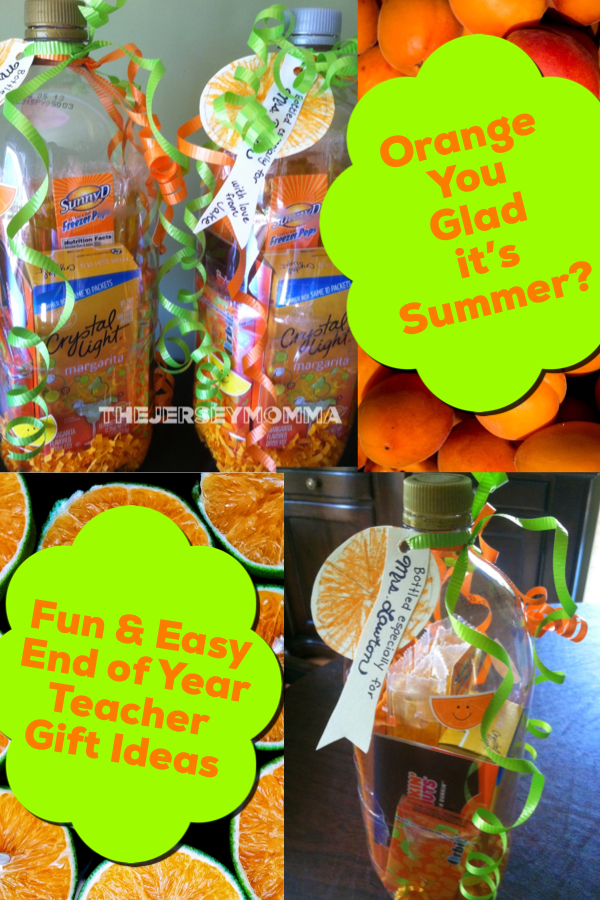 the jersey momma end of year teacher gift ideas orange you glad