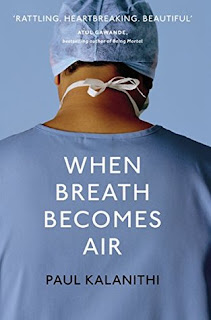 https://www.goodreads.com/book/show/28670512-when-breath-becomes-air