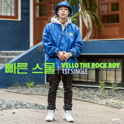 [Single] Vello The Rock Boy – 빠른 스물
