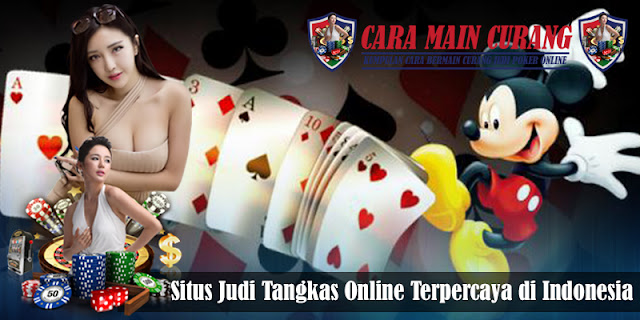 Situs Judi Tangkas Online Terpercaya di Indonesia