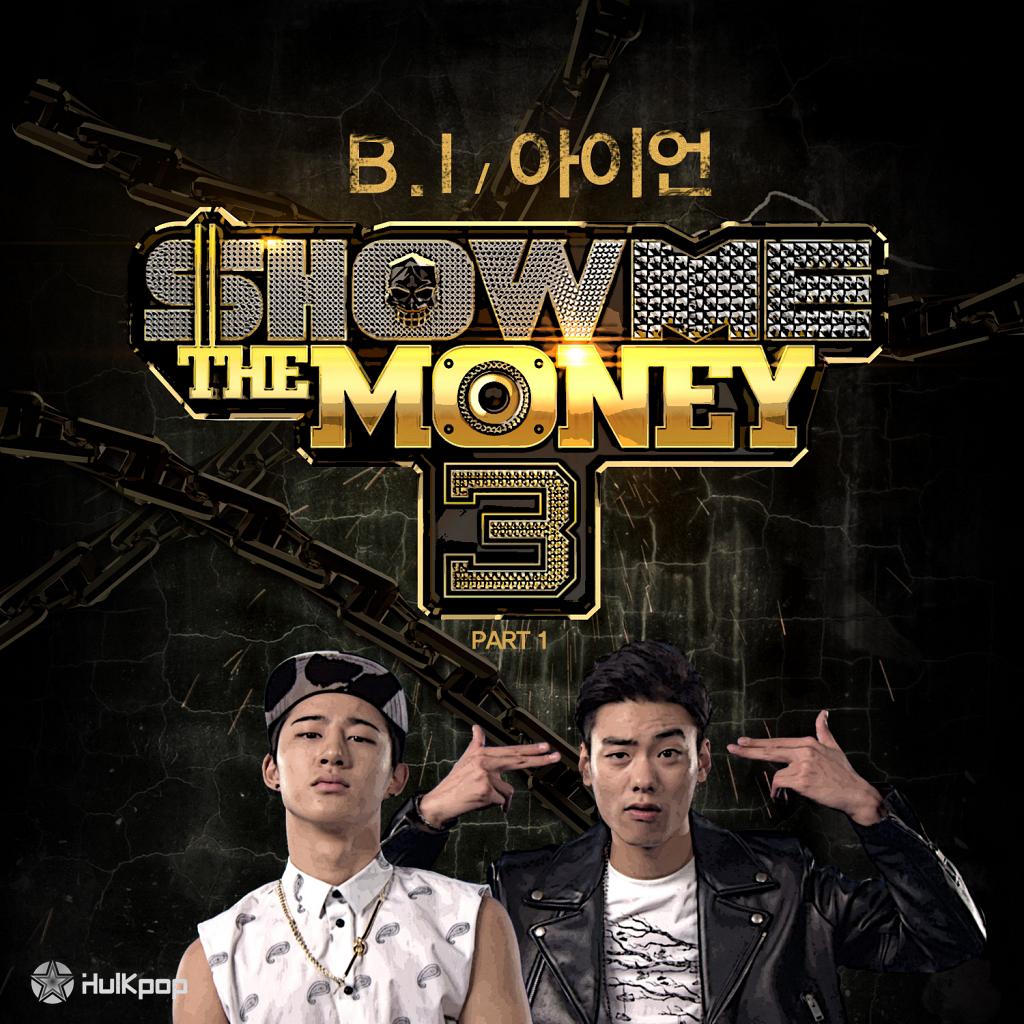 [Single] B.I, Iron – Show Me The Money 3 Part 1