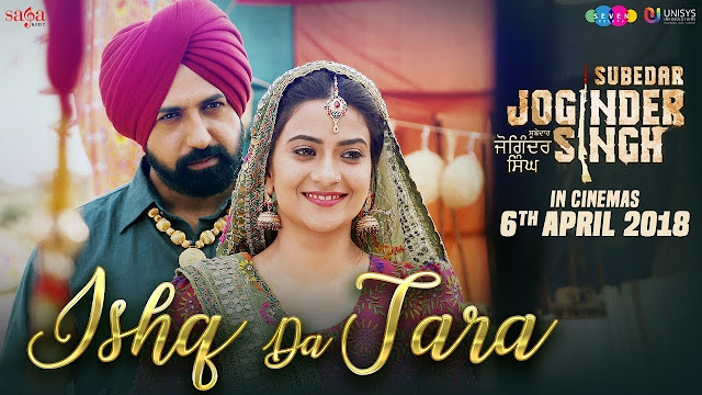 Ishq Da Tara Song Lyrics | Gippy Grewal | Subedar Joginder Singh | 6th Apr | New Punjabi Song 2018 | Saga Music