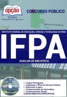 Apostila para cargo de Auxiliar de Biblioteca - Concurso Instituto Federal Pará - IFPA