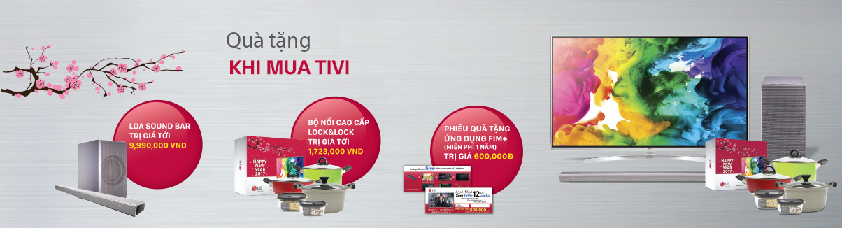 Nguyễn Kim khuyến mãi tết 2017 - Tặng quà khi mua Tivi