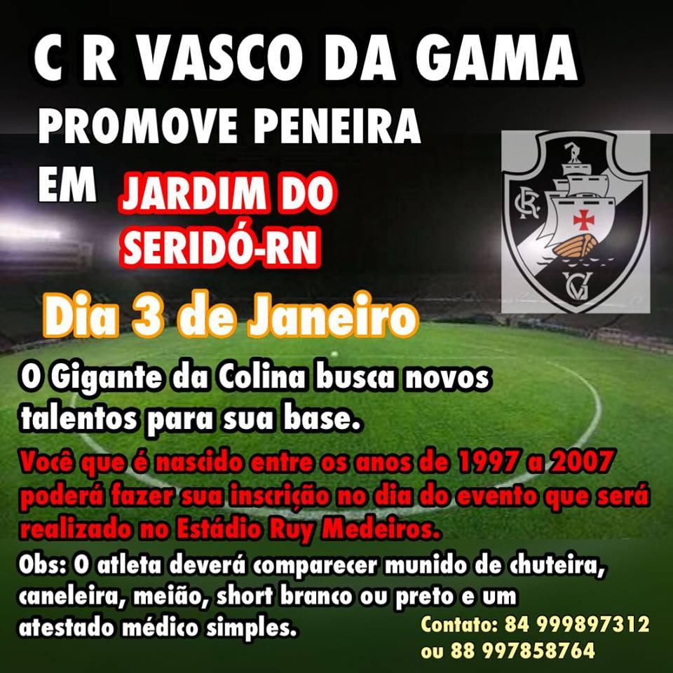 Política do Vale  Vasco da Gama promove peneira em Jardim do Seridó ... caa7ed6996d02