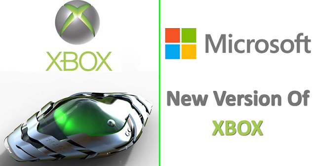 WoW! Microsoft To Launch A New Version Of Xbox