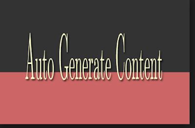 Definisi Auto generate content dan dampak buruuknya