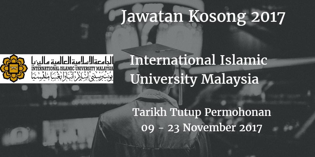 Jawatan Kosong IIUM 09 - 23 November 2017