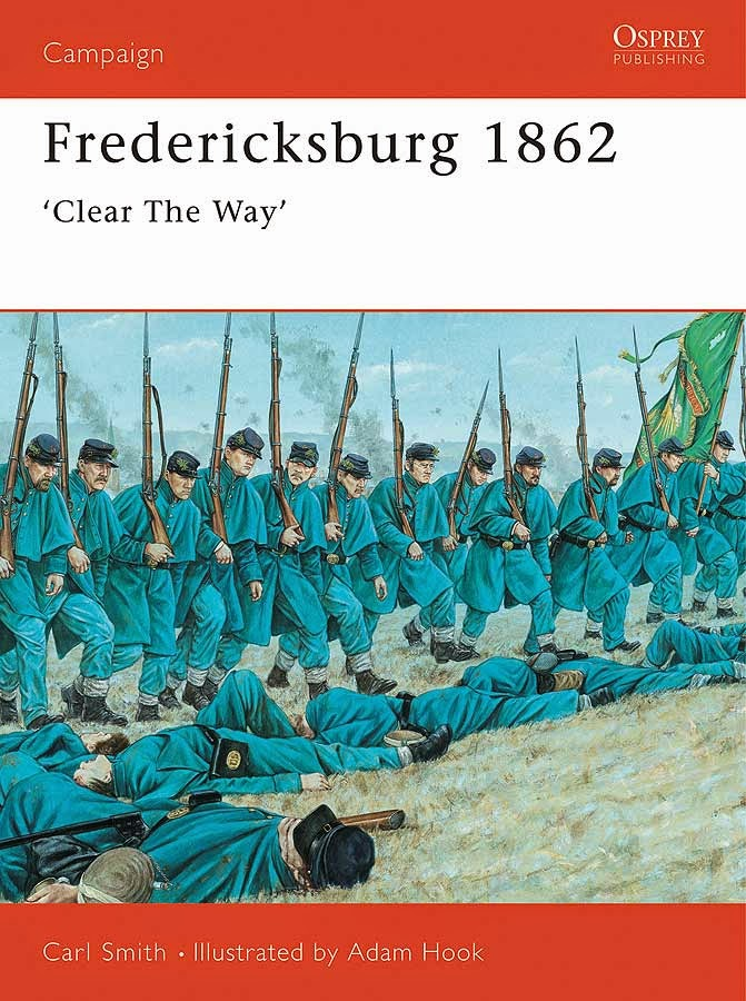 Fredericksburg 1862 'Clear The Way'