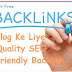 Blog Ke Liye Quality SEO Friendly Backlink Kaise Create Kare