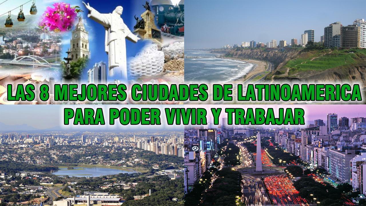 El blog de pato las 8 mejores ciudades de latinoamerica - Mejores ciudades de espana para vivir y trabajar ...