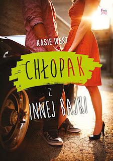 """Czy ta bajka miała happy end? – recenzja książki #230 – Kasie West """"Chłopak z innej bajki"""""""