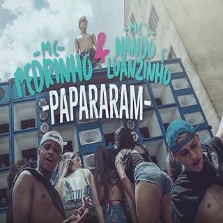 Baixar Papararam - MC Pedrinho e MCS Nando e Luanzinho Mp3