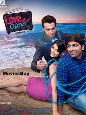 Love Ni Bhavai 2017 300MB Gujarati Movie Download in HD