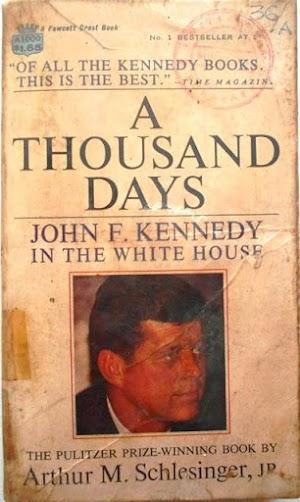A Thousand Days John F. Kennedy