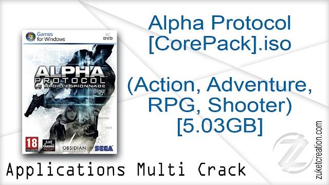 Alpha Protocol [CorePack].iso (Action, Adventure, RPG, Shooter) [5.03GB]