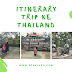 Itinerary Trip ke Thailand Part 2