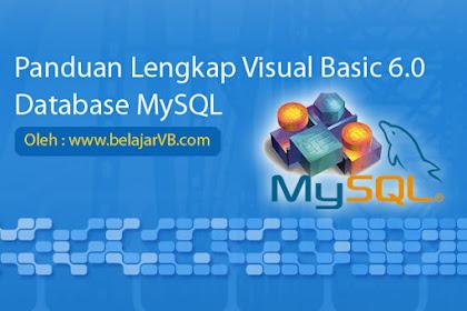 Panduan Lengkap Membuat Aplikasi Rental DVD VB 6.0 Database MySQL