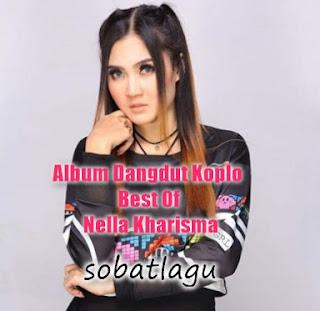 Kumpulan Lagu Nella Kharisma Terbaru Dan Terlengkap Mp3 Full Rar,Dangdut Koplo, Nella Kharisma,