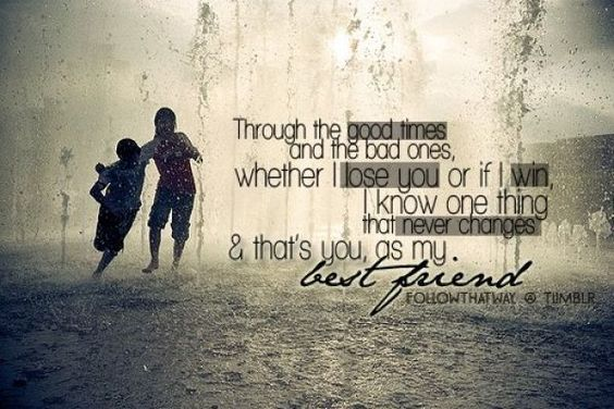 friendship day quotes for friends childhood special friends