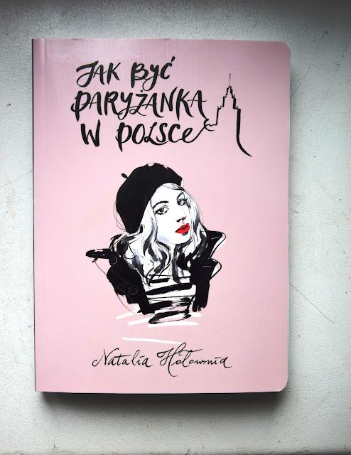 """Recenzje #34 - """"Jak być Paryżanką w Polsce?"""" - okładka książki pt.""""Jak być Paryżanką w Polsce?"""" - Francuski przy kawie"""