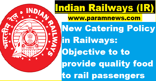 indian-railways-new-catering-policy-paramnews-to-passengers