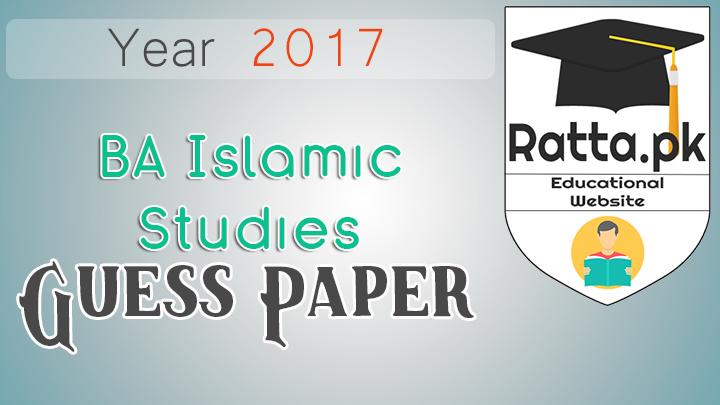 BA Islamic Studies Guess Paper 2017 Punjab University Paper 1 and 2