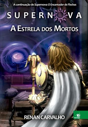 Supernova - A Estrela dos Mortos - Renan Carvalho