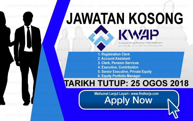 Jawatan Kerja Kosong KWAP - Kumpulan Wang Persaraan logo www.findkerja.com www.ohjob.info ogos 2018