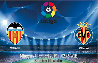 Prediksi Valencia vs Villarreal 27 Januari 2019