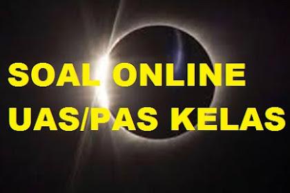 Soal Online PAS kelas 6 Semester Genap Revisi 2020
