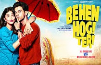 Behen Hogi Teri 2017 Hindi Movie Watch Online