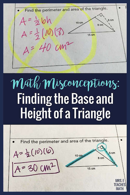 Even high school geometry students have misconceptions in math!  Teachers can help students find the base and height of triangles so that they use the area formulas correctly.