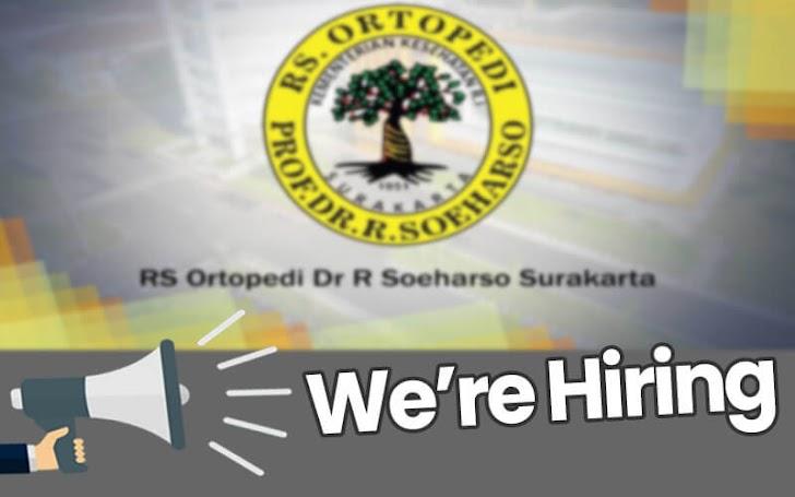 Lowongan Kerja Pegawai BLU Tetap Non PNS RS Ortopedi Prof. DR. R. Soeharso Surakarta Tahun 2018