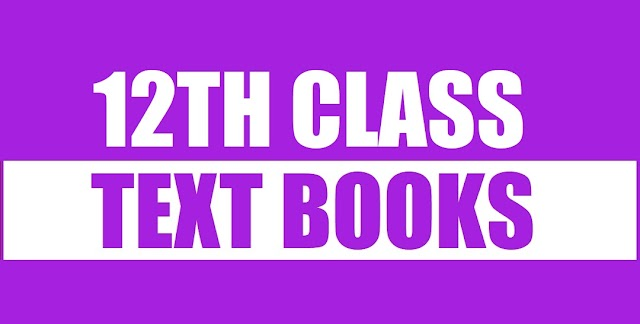 12th Class (Inter Part-2) Text Books of All Subjects