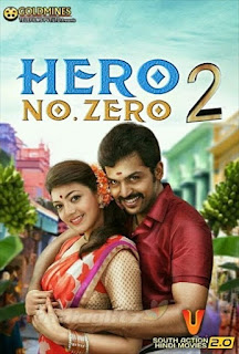Hero No Zero 2 2018 Hindi Dubbed 720p HDRip 1GB