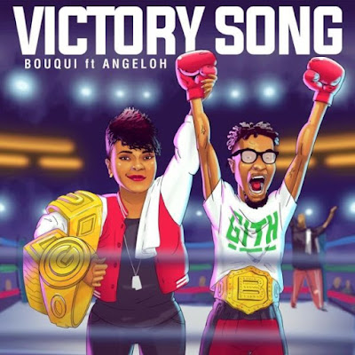 Gospel Song; Bouqui Ft. Angeloh – Victory Song